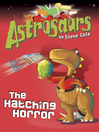 Astrosaurs 2 (eBook): The Hatching Horror