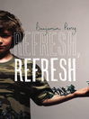 Refresh, Refresh (eBook)