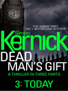 Today (eBook): Dead Man's Gift Series, Book 3