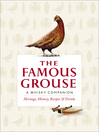 The Famous Grouse Whisky Companion (eBook): Heritage, History, Recipes and Drinks