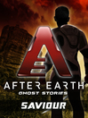 Saviour--After Earth (eBook): Ghost Stories (Short Story)