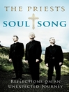 Soul Song (eBook): Reflections On an Unexpected Journey by the Priests