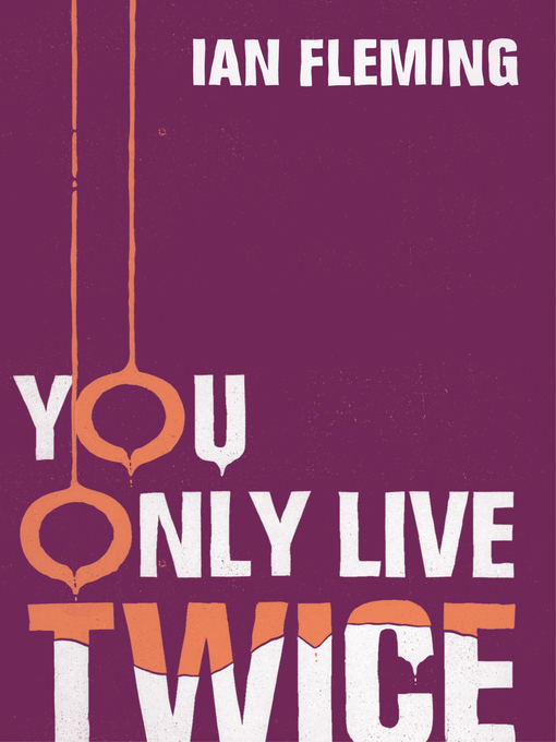 You Only Live Twice (eBook): James Bond Series, Book 12
