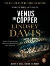 Venus in Copper (eBook): Marcus Didius Falco Mystery Series, Book 3