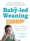 The Baby-led Weaning Cookbook (eBook)