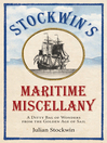 Stockwin's Maritime Miscellany (eBook): A Ditty Bag of Wonders from the Golden Age of Sail