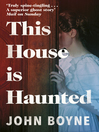 This House is Haunted (eBook)