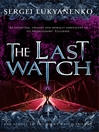 The Last Watch (eBook): Watch Series, Book 4