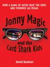 Jonny Magic and the Card Shark Kids (eBook)