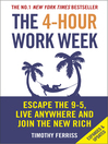 The 4-Hour Work Week (eBook): Escape the 9-5, Live Anywhere and Join the New Rich