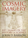 Cosmic Imagery (eBook): Key Images in the History of Science