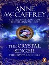 The Crystal Singer (eBook): Crystal Singer Series, Book 1