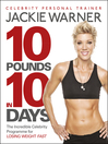 10 Pounds in 10 Days (eBook): The Secret Celebrity Programme for Losing Weight Fast