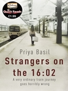 Strangers on the 16:02: Quick Reads Edition (eBook)
