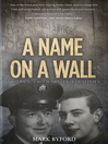 A Name on a Wall (eBook): Two Men, Two Wars, Two Destinies