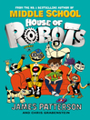 House of Robots (eBook): House of Robots Series, Book 1