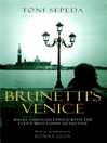 Brunetti's Venice (eBook): Walks Through the Novels