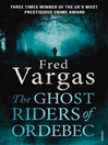 The Ghost Riders of Ordebec (eBook): A Commissaire Adamsberg novel
