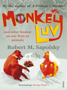 Monkeyluv (eBook): And Other Lessons in Our Lives as Animals