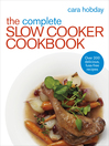 The Complete Slow Cooker Cookbook (eBook): Over 200 Delicious Easy Recipes