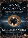 Killashandra (eBook): Crystal Singer Series, Book 2