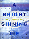 A Bright Shining Lie (eBook): John Paul Vann and America in Vietnam