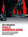 Ugly Americans (eBook)