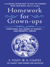Homework for Grown-ups (eBook): Everything You Learnt at School... and Promptly Forgot