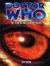 The Year of Intelligent Tigers (eBook): Doctor Who Series, Book 91
