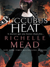 Succubus Heat (eBook): Georgina Kincaid Series, Book 4