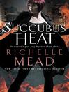 Succubus Heat (eBook): Georgina Kincaid Series, Book 4