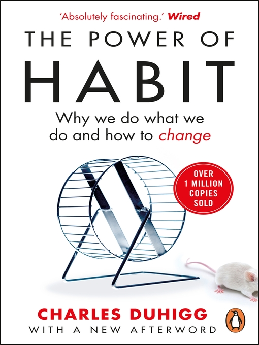 The Power of Habit (eBook): Why We Do What We Do, and How to Change