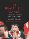 The Beautiful Game? (eBook): Searching for the Soul of Football