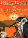 Farthing Wood Collection 3 (eBook)