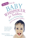 Top Tips from the Baby Whisperer for Toddlers (eBook): Secrets to Raising Happy and Cooperative Toddlers