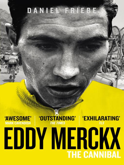Eddy Merckx (eBook): The Cannibal
