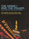 The Money and the Power (eBook): The Rise and Reign of Las Vegas