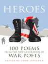 Heroes (eBook): 100 Poems from the New Generation of War Poets