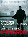 Between Summer's Longing and Winter's End (eBook): (The Story of a Crime 1)
