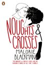 Noughts & Crosses (eBook): Noughts & Crosses Series, Book 1