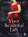 Your Beautiful Lies (eBook)