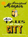 More Tales of the City (eBook): Tales of the City Series, Book 2