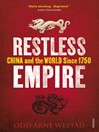 Restless Empire (eBook): China and the World Since 1750