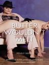 Butter Wouldn't Melt (eBook)