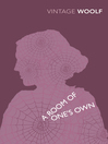 A Room of One's Own and Three Guineas (eBook)