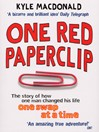 One Red Paperclip (eBook): The story of how one man changed his life one swap at a time