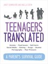 Teenagers Translated (eBook): How to Smoothly Navigate the Teenage Years