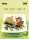 Olive (eBook): 101 Smart Suppers