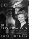 The Conservatives (eBook): A History