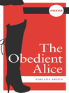 The Obedient Alice (eBook)